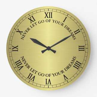 Golden Never Let Go Of Your Dreams Wall Clock