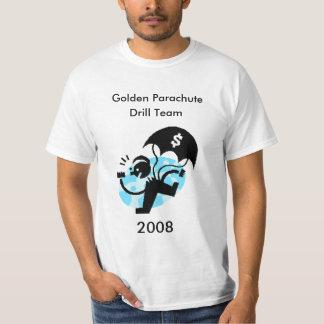 Golden Parachute, Drill Team, 2008 T Shirt