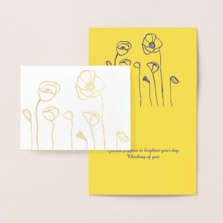 Golden Poppies To Brighten Your Day Foil Card