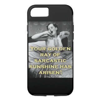 Golden Ray of Sarcastic Sunshine iPhone 8/7 Case