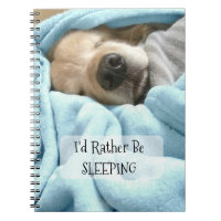 Golden Retriever Dog I'd Rather Be Sleeping Notebook
