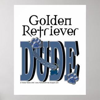 Golden Retriever DUDE Poster