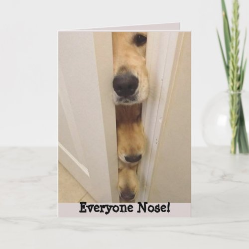Golden Retriever Everyone Nose Birthday Card