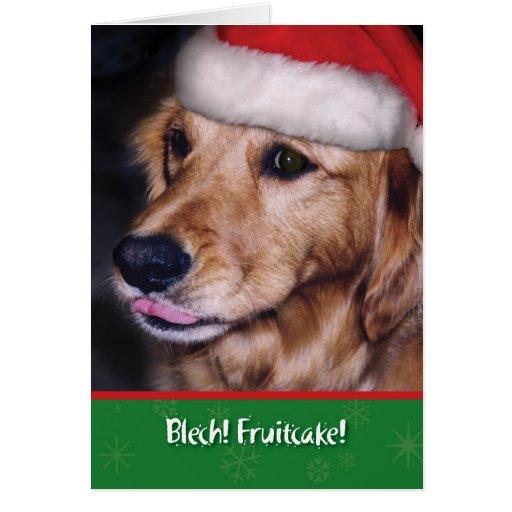 Golden Retriever- Funny Christmas Fruitcake Cards