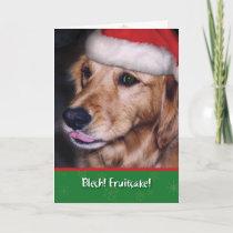 Golden Retriever- Funny Christmas Fruitcake Holiday Card