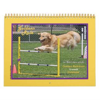 """Golden Retriever """"Goldens Rule"""" 12-month Calendar"""