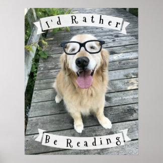 Golden Retriever I'd Rather Be Reading Classroom Poster