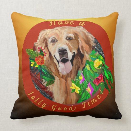 Golden Retriever Jolly Good Time Throw Pillow