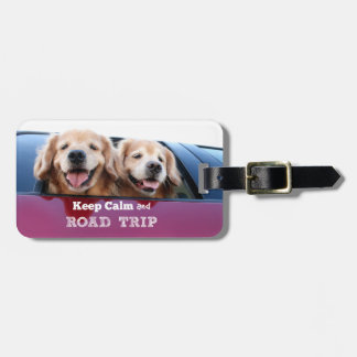 Golden Retriever Keep Calm and Road Trip Bag Tag
