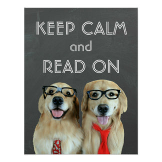 Golden Retriever Keep Calm Read On Classroom Poster