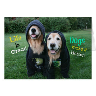 Golden Retriever Life is Great Greeting Card
