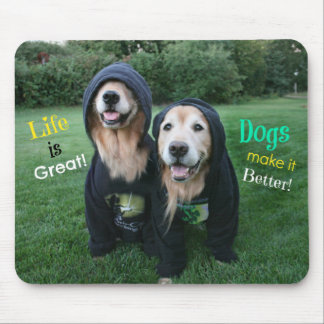 Golden Retriever Life is Great Mouse Pad