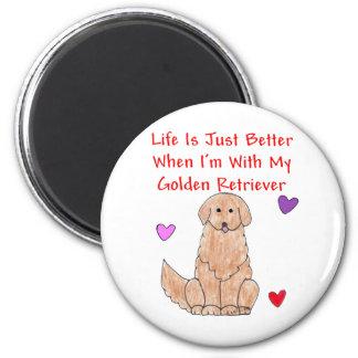 Golden Retriever Life Is Just Better Magnet