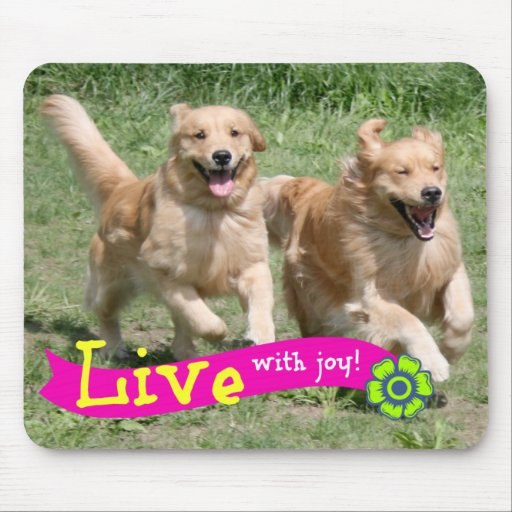 Golden Retriever Live With Joy Mouse Pad