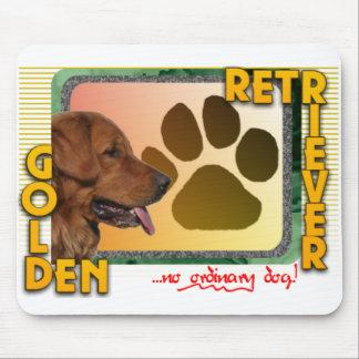 GOLDEN RETRIEVER! NO ORDINARY DOG! MOUSE PAD