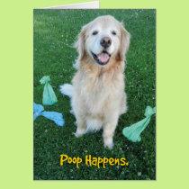 Golden Retriever Poop Happens Encouragement Card