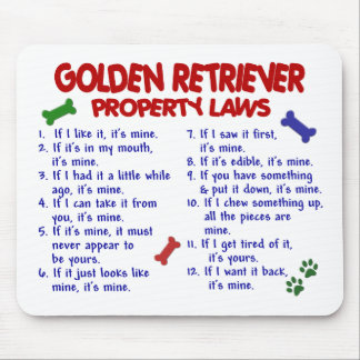 Golden Retriever Property Laws 2 Mouse Pad