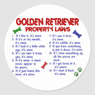 Golden Retriever Property Laws 2 Round Stickers