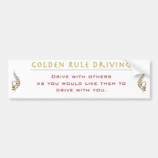 Golden Rule of Driving Bumper Sticker