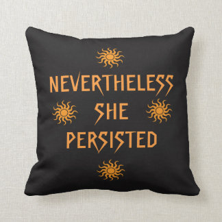 Golden Suns Nevertheless She Persisted Pillow