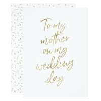 "Golden ""To my mother on my wedding day"" Card"