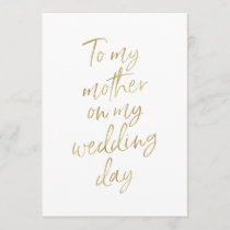 """Golden """"To my mother on my wedding day"""" Card"""