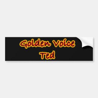 Golden Voice Ted Bumper Sticker