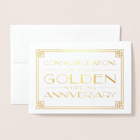 golden wedding anniversary congratulations foil card