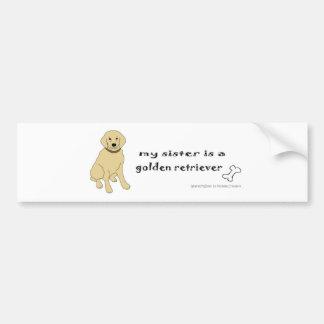 GoldenRetFullBodySister Bumper Sticker