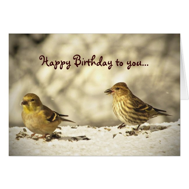Goldfinch and Pine Siskin Birthday
