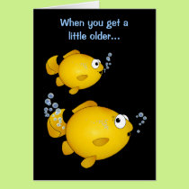 "Goldfish birthday older ""over the hill"" tooting. card"