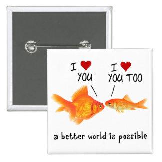 Goldfish en corazón del amor I usted Pin Cuadrado