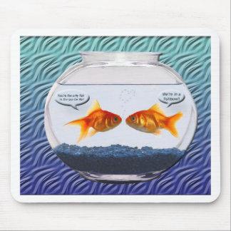 Goldfish fishbowl humor mouse pad