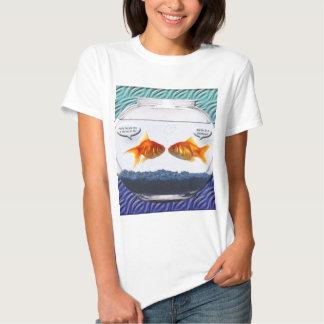 Goldfish fishbowl humor t-shirt