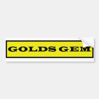 Golds Gem (bumper sticker) Car Bumper Sticker