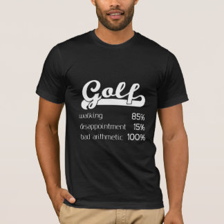Golf: 100% Bad Arithmetic T-Shirt