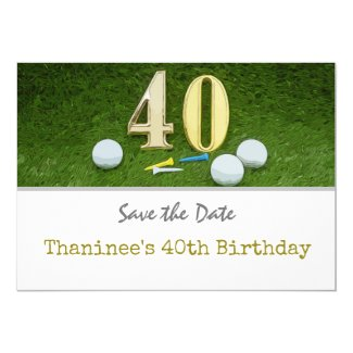 Golf 40th Birthday Save the Date for golf party Invitation