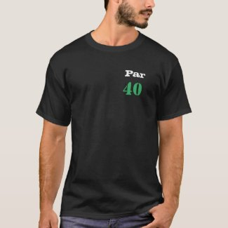 Golf 40th Birthday with number par forty Golf T-Shirt