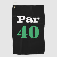 Golf 40th Birthday with number par forty Golf Towel