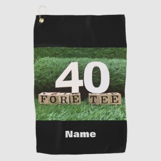 Golf 40th fore tee for golfer's birthday golf towel