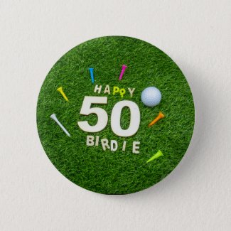 Golf 50th Birdie birthday golf ball and tees Golf Button