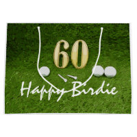 Golf 60th Birdie birthday golf ball on grass Large Gift Bag
