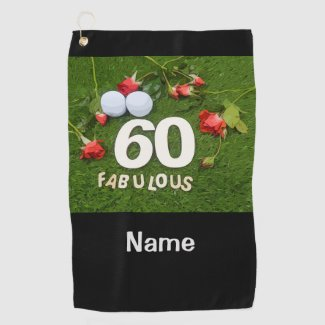 Golf 60th Birthday golfer with golf ball and roses Golf Towel