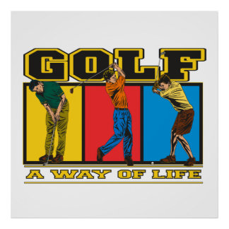 Golf A Way of Life Poster