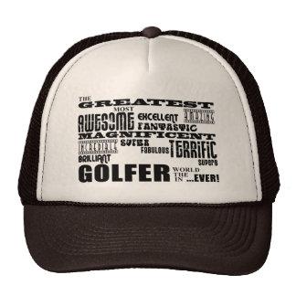 Golf Ace Golfers Greatest Golfer in the World Ever Trucker Hat