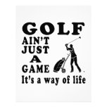 Golf Ain't Just A Game It's A Way Of Life Letterhead