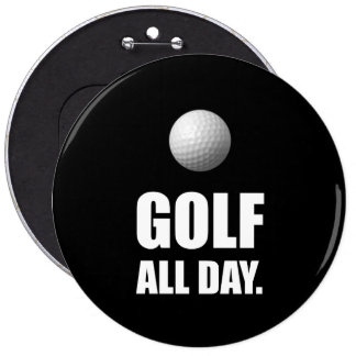 Golf All Day Pinback Button