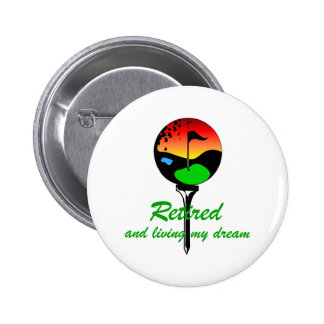 Golf and retirement 2 inch round button