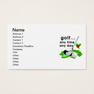 Golf Any Time Any Day T-shirts and Gifts Business Card