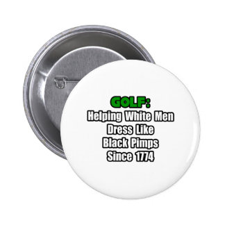 Golf Attire Humor 2 Inch Round Button